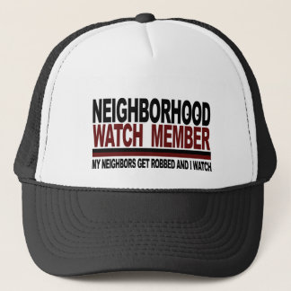 Neighborhood Watch Member Trucker Hat