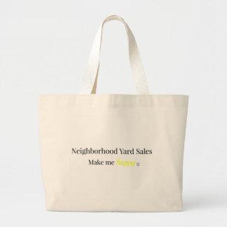 Neighborhood Yard Sales Make Me Happy Tote Bag