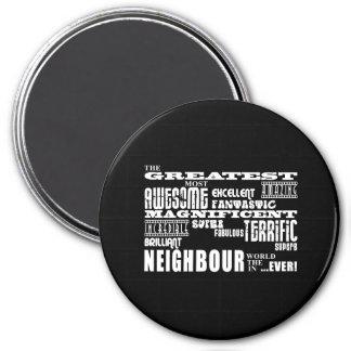 Neighbours : Greatest Neighbour 7.5 Cm Round Magnet