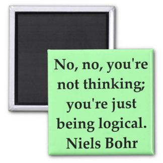 neils bohr quotation square magnet