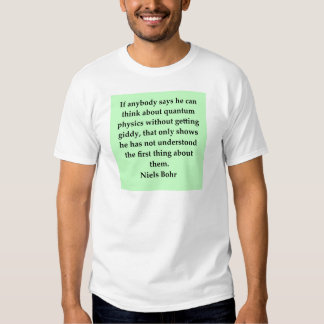 neils bohr quotation tshirts