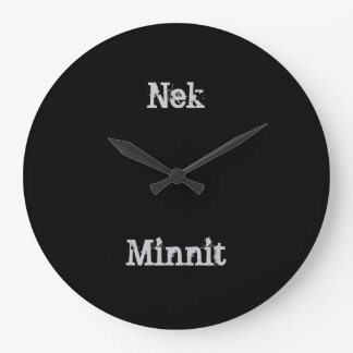 Nek Minnit Clock