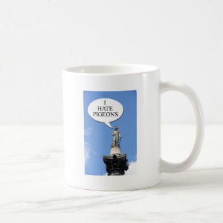 "Nelson says ""I hate pigeons"" Coffee Mug"