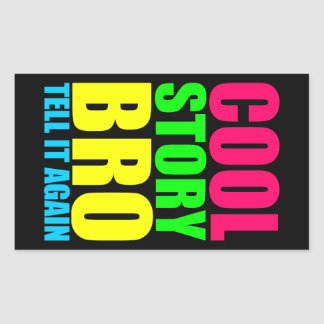 Neon Cool Story Bro Rectangular Sticker
