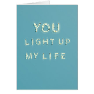 Neon you light up my life Valentines day card