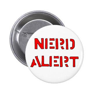 Nerd Alert 6 Cm Round Badge