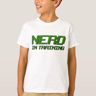 Nerd in Training T-Shirt