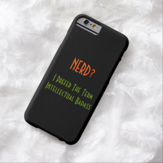 Nerd?.. Intellectual Badass | Funny iPhone Case Barely There iPhone 6 Case