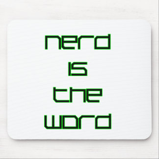 Nerd is the Word Mouse Pad