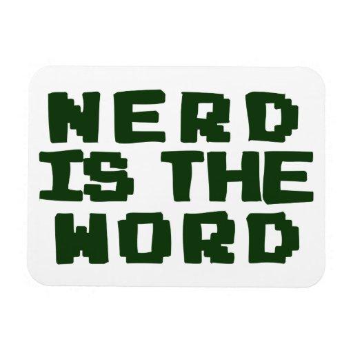 Nerd is the Word Rectangular Magnets