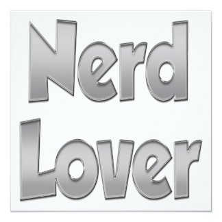 Nerd Lover Grey 5.25x5.25 Square Paper Invitation Card