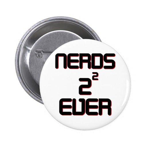 Nerds 4 Ever Pins