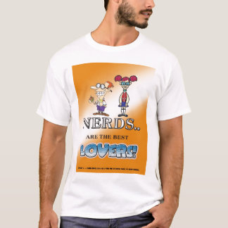 NERDS ARE THE BEST LOVERS T-Shirt