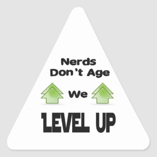 Nerds Don't Age We Level Up Triangle Sticker