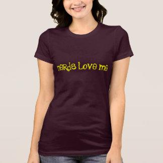 Nerds Love Me T Shirts