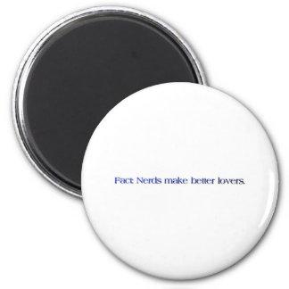 nerds make better lovers 6 cm round magnet