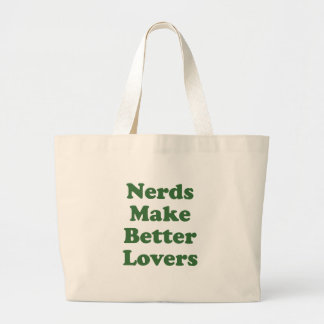 Nerds Make Better Lovers Bag