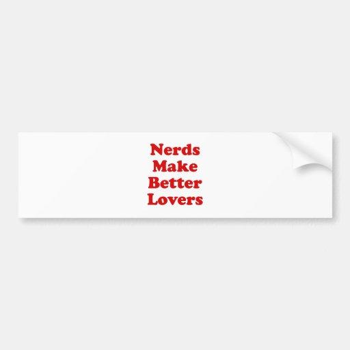 Nerds Make Better Lovers Bumper Sticker