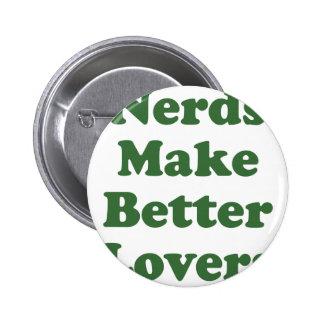 Nerds Make Better Lovers Pinback Buttons