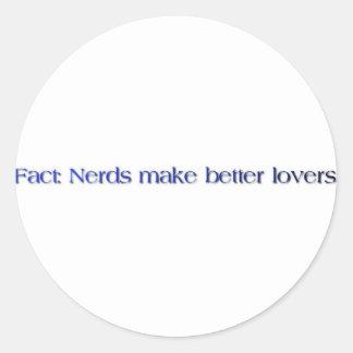 nerds make better lovers round sticker