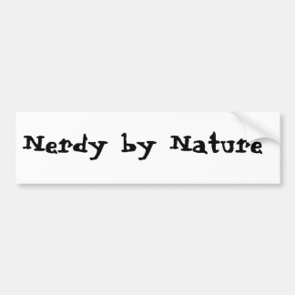 Nerdy by Nature Bumper Sticker
