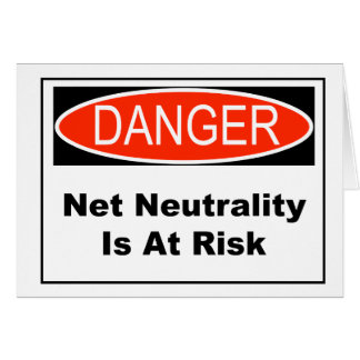 Net Neutrality Is At Risk Card