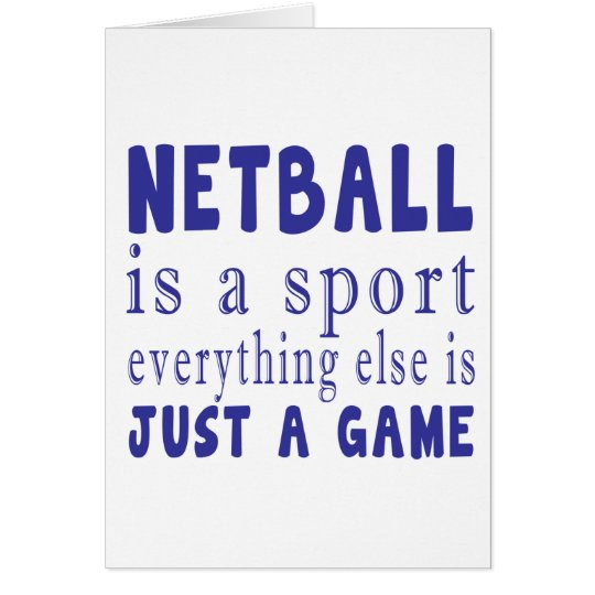 NETBALL JUST A GAME CARD