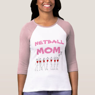 Netball Mom Player Player Positions T-Shirt