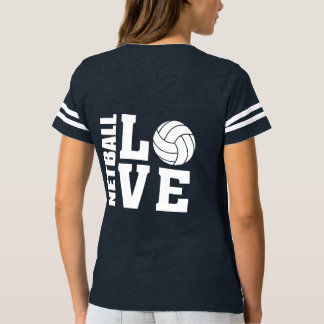 Netball Players Ultimate I Love Netball T-Shirt