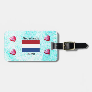 Netherlands Flag And Dutch Language Design Luggage Tag