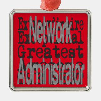 Network Administrator Extraordinaire Metal Ornament