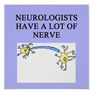 NEUROLOGIST joke Poster