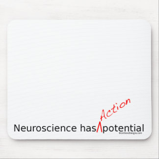 """Neuroscience Has """"Action"""" Potential Mousepad"""