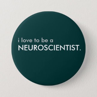 neuroscientist 7.5 cm round badge