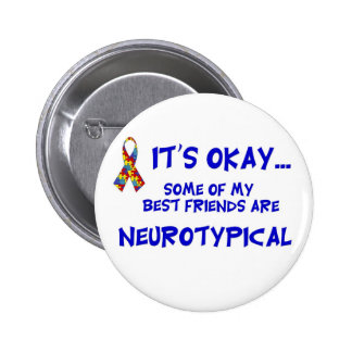 Neurotypical Friends 6 Cm Round Badge