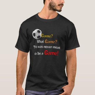 Never a Game Soccer dark T-Shirt