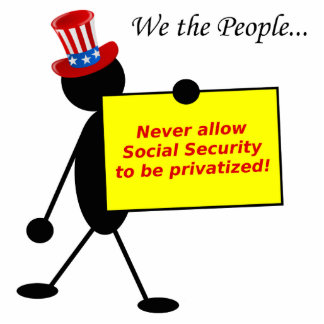 Never Allow Social Security to be Privatized Standing Photo Sculpture