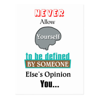 Never Allow Your Self to be Defined by Someone Postcard