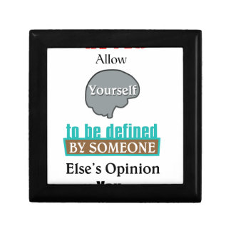 Never Allow YourSelf to be Defined by Someone else Gift Box