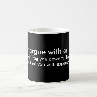 Never Argue with an Idiot Basic White Mug