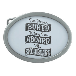 Never Bored ABOARD my SNOWBOARD (Blk) Belt Buckles