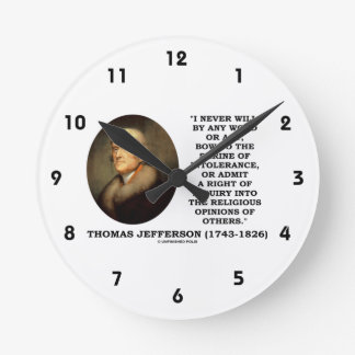 Never Bow To Shrine Of Intolerance Jefferson Quote Wall Clock