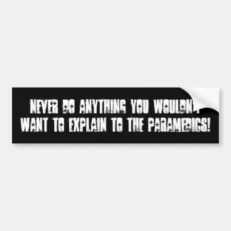 NEVER DO ANYTHING bumper by nicola Bumper Sticker