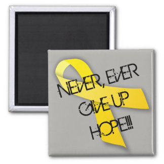 NEVER, EVER GIVE UP HOPE design Magnet