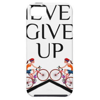 Never ever give up keep going iPhone 5 cover