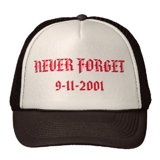 Never Forget 9-11-2001 Trucker Hat