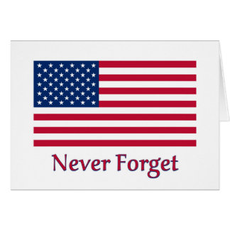 Never Forget American Flag Card