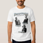 Never Forget Hayek, Mises, Friedman, much love T-shirts