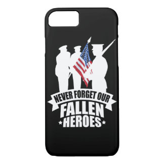 Never Forget Our Fallen Soldiers iPhone 8/7 Case