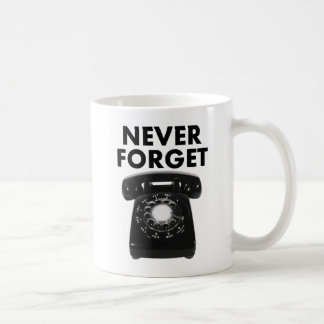 Never Forget Rotary Phone Funny Mug